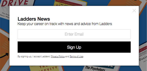 The Ladders newsletter sign-up